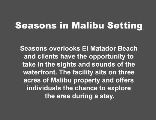Seasons in Malibu Setting